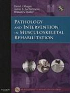 Pathology and Intervention in Musculoskeletal Rehabilitation [Wi