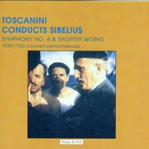 Toscanini Conducts Sibelius:Sinfonie 4 &Shorter W.