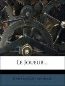 Le Joueur...