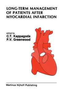 Long-Term Management of Patients After Myocardial Infarction