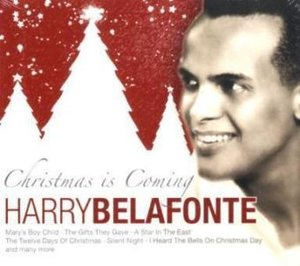 Harry Belafonte-Christmas Is Coming