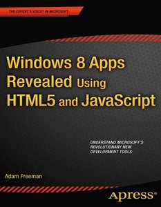 Windows 8 Apps Revealed Using HTML5 and JavaScript