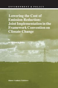 Lowering the Cost of Emission Reduction: Joint Implementation in