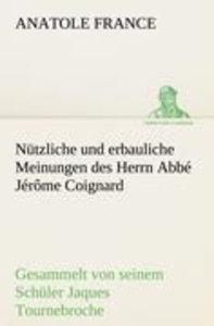 Nützliche und erbauliche Meinungen des Herrn Abbé Jérôme Coignar