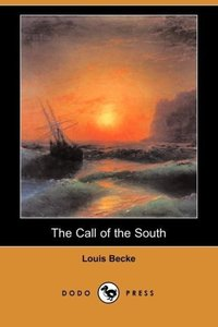 The Call of the South (Dodo Press)