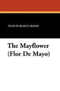 The Mayflower (Flor De Mayo)