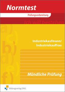 Industriekaufmann / Industriekauffrau. Mündliche Prüfung