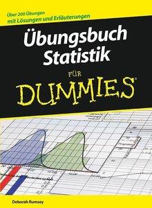 Übungsbuch Statistik für Dummies