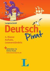 Deutschpirat 4. Klasse Leseverständnis, Aufsatz