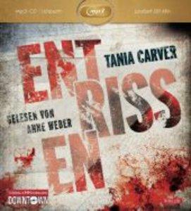 Tania Carver: Entrissen (MP3)