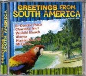 Greetings From South America