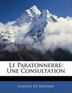 Le Paratonnerre: Une Consultation