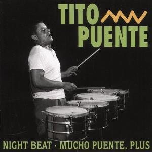 Night Beat/Mucho Puente,Plus