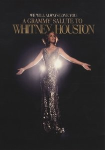 We Will Always Love You: A Grammy Salute To Whitn