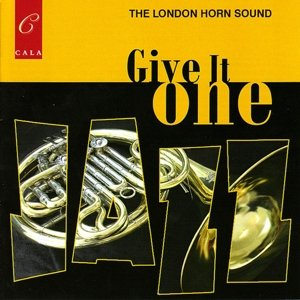 Give It One/London Horn Sound