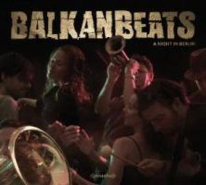Balkan Beats-A Night In Berlin