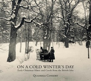 On a Cold Winter's Day - Early Christmas Music and Carols from t