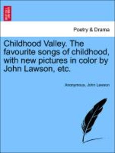 Childhood Valley. The favourite songs of childhood, with new pic