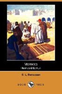Morocco (Illustrated Edition) (Dodo Press)