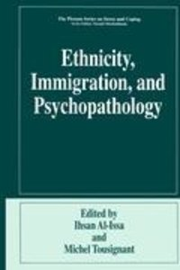 Ethnicity, Immigration, and Psychopathology