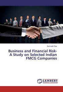 Business and Financial Risk- A Study on Selected Indian FMCG Com