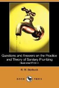 Questions and Answers on the Practice and Theory of Sanitary Plu