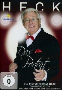 Dieter Thomas Heck - Das Porträt