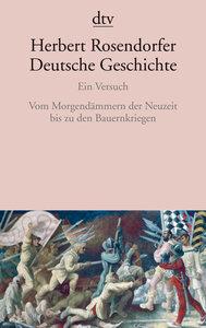 Deutsche Geschichte 3. Ein Versuch