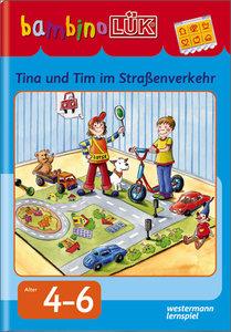 bambinoLÜK. Tine, Tom und Taps im Straßenverkehr