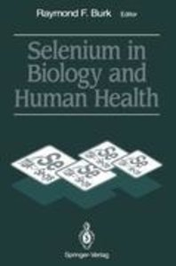 Selenium in Biology and Human Health