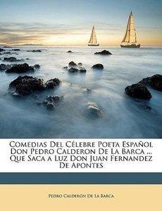 Comedias Del Célebre Poeta Español Don Pedro Calderon De La Barc