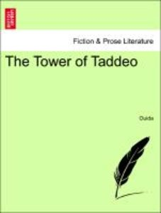The Tower of Taddeo Vol. I.