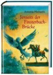 Michaelis, A: Jenseits der Finsterbach-Brücke