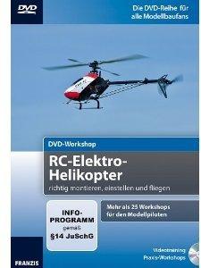 DVD-Workshop: RC-Elektro-Helikopter richtig montieren, einstelle