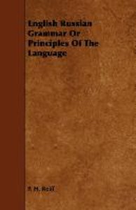 English Russian Grammar Or Principles Of The Language