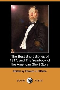 The Best Short Stories of 1917, and the Yearbook of the American