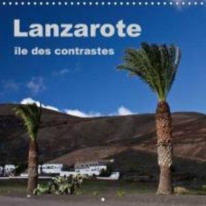Lanzarote - île des contrastes (Calendrier mural 2015 300 × 300