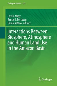 Interactions Between Biosphere, Atmosphere and Human Land Use in