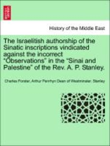 The Israelitish authorship of the Sinatic inscriptions vindicate