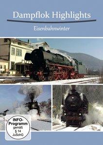 Dampflok Highlights-Eisenbahnwinter