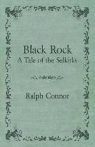 Black Rock - A Tale of the Selkirks