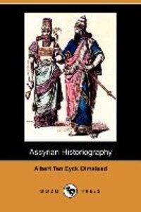 Assyrian Historiography (Dodo Press)