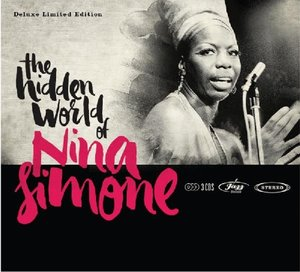 Hidden World Of Nina Simone