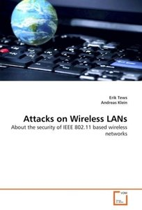 Attacks on Wireless LANs