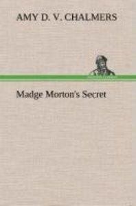 Madge Morton's Secret
