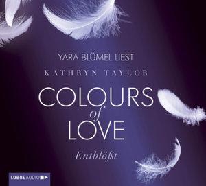 Colours of Love 02. Entblößt