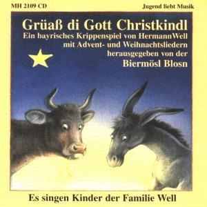 Grüaá di Gott Christkindl