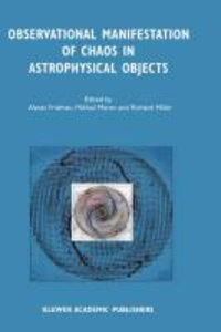 Observational Manifestation of Chaos in Astrophysical Objects