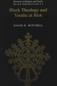 Black Theology and Youths at Risk