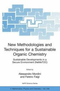 New Methodologies and Techniques for a Sustainable Organic Chemi